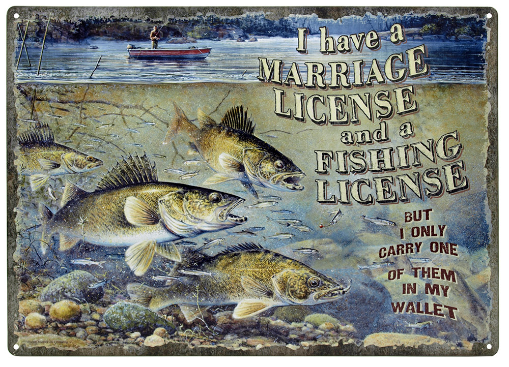 Marriage and fishing license tin sign for Fishing license tn